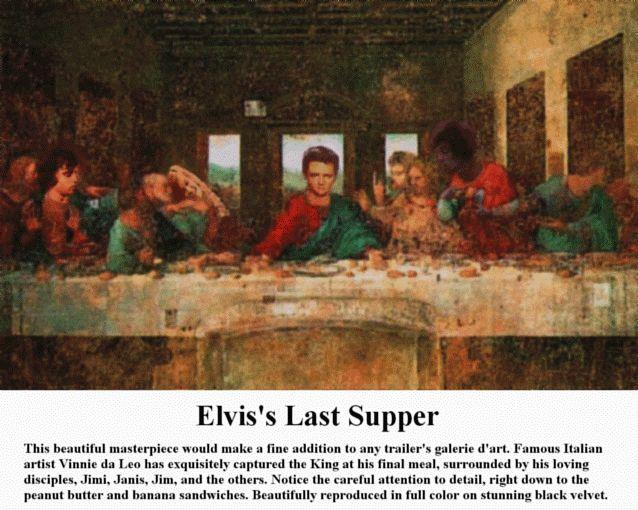 Elvis's Last Supper